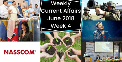 Weekly Current Affairs June 2018: 4th Week