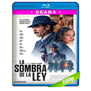 La sombra de la ley (2018) BRRip 720p Audio Castellano