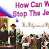 3 Options to stop Jews from jewifying America