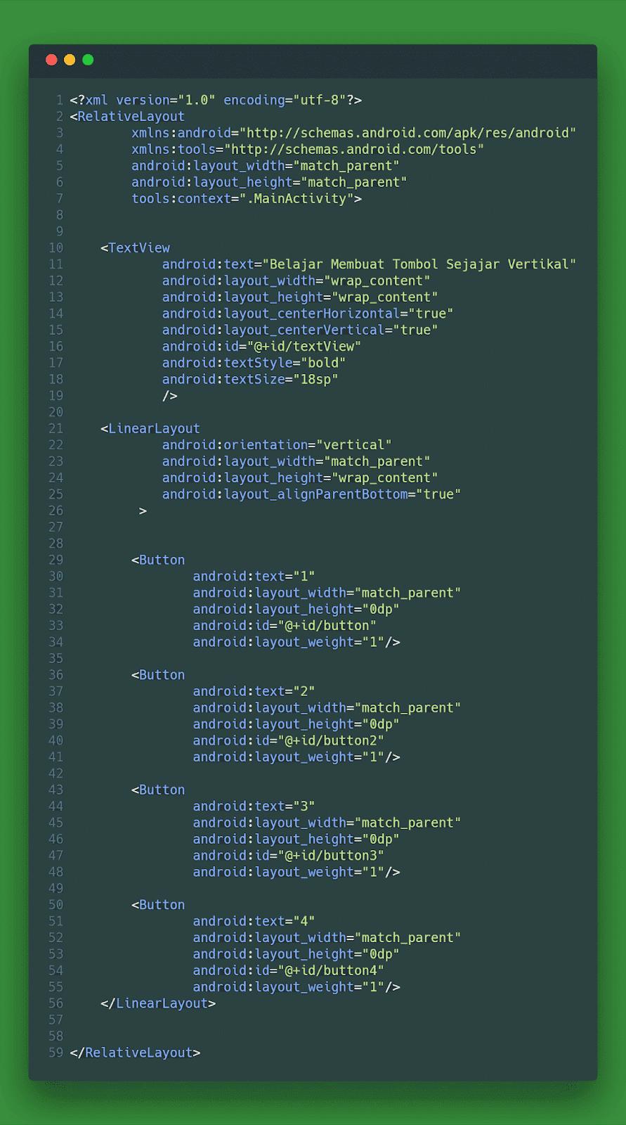 Contoh Code Membuat Button Sejajar Vertikal Layout XML Android Studio