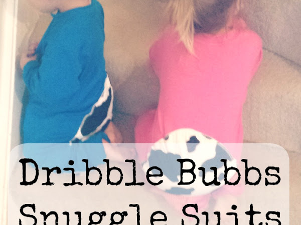 Dribble Bubbs Snuggle Suits {Review}