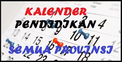 Kalender Pendidikan Tahun Pelajaran 2018/2019 Lengkap 34 Provinsi