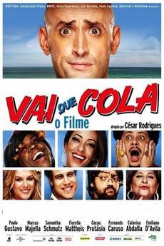 Vai Que Cola – O Filme Download