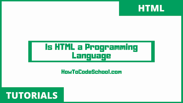 Is HTML a Programming Language
