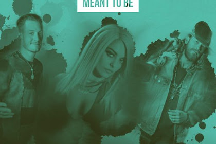 Lyrics and Video Meant To Be (feat. Florida Georgia Line) - Bebe Rexha