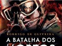 """Resenha Nacional: """"A Batalha dos Mortos"""" As Crônicas dos Mortos - Livro 2 -  Rodrigo de Oliveira"""