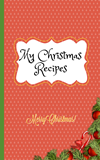 my christmas recipes cookbook