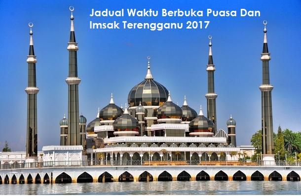 Waktu Berbuka Puasa Dan Imsak Terengganu 2017