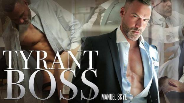 Manuel Skye, Johan Kane – Tyrant Boss