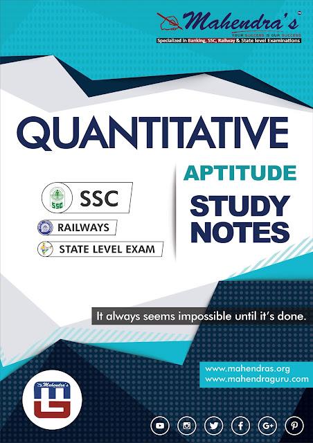 Quantitative Aptitude : Study Notes For SSC CHSL Tier -1 | 14.02.18