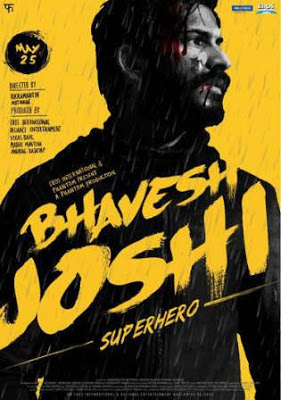 Bhavesh Joshi Superhero (2018) Hindi Dubbed Movie Download