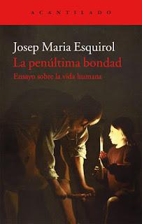http://www.acantilado.es/catalogo/la-penultima-bondad/