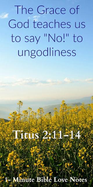 Titus 2:11-14, God's Grace, Obedience
