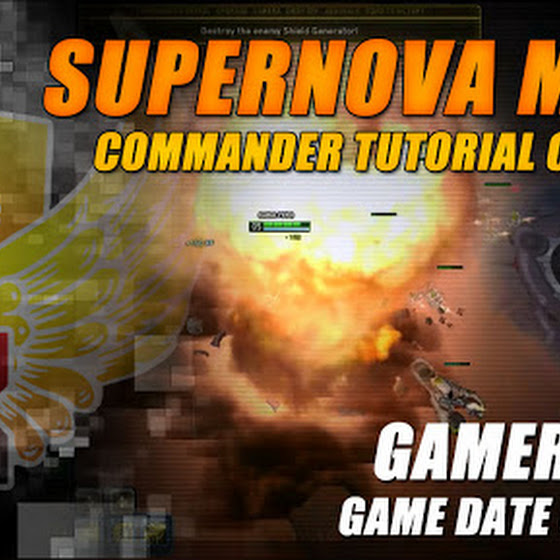 Gamer's Log, Game Date 3.31.2016 ★ Completed The Commander Tutorial In Supernova MOBA