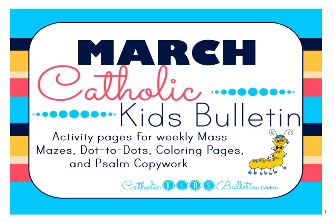 catholic kids march 2016 catholic kids bulletin