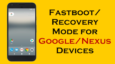 Fastboot Recovery Mode for Google Nexus Devices