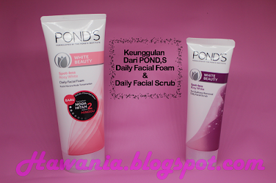 Keunggulan POND'S Facial Foam & Facial Scrub