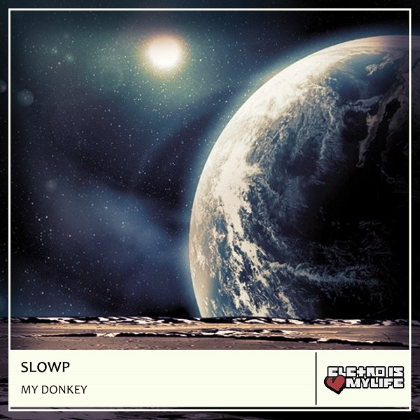 Slowp - My Donkey (Original Mix)