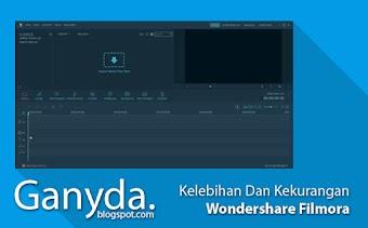 Kelebihan Dan Kekurangan Wondershare Filmora Editing Video