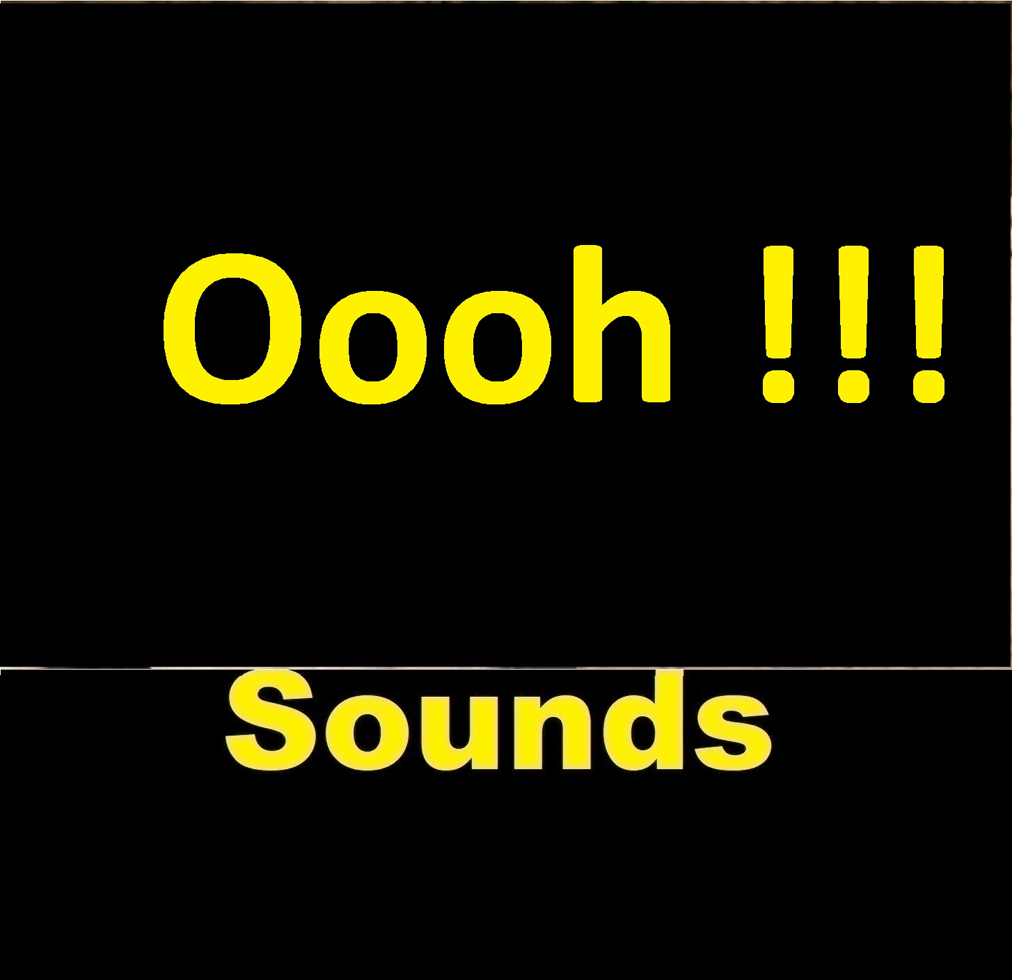 all sound effects oooh