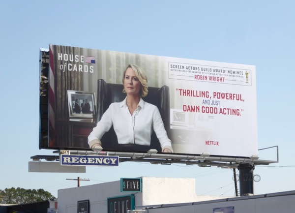 Robin Wright House Cards season 5 SAG Award billboard