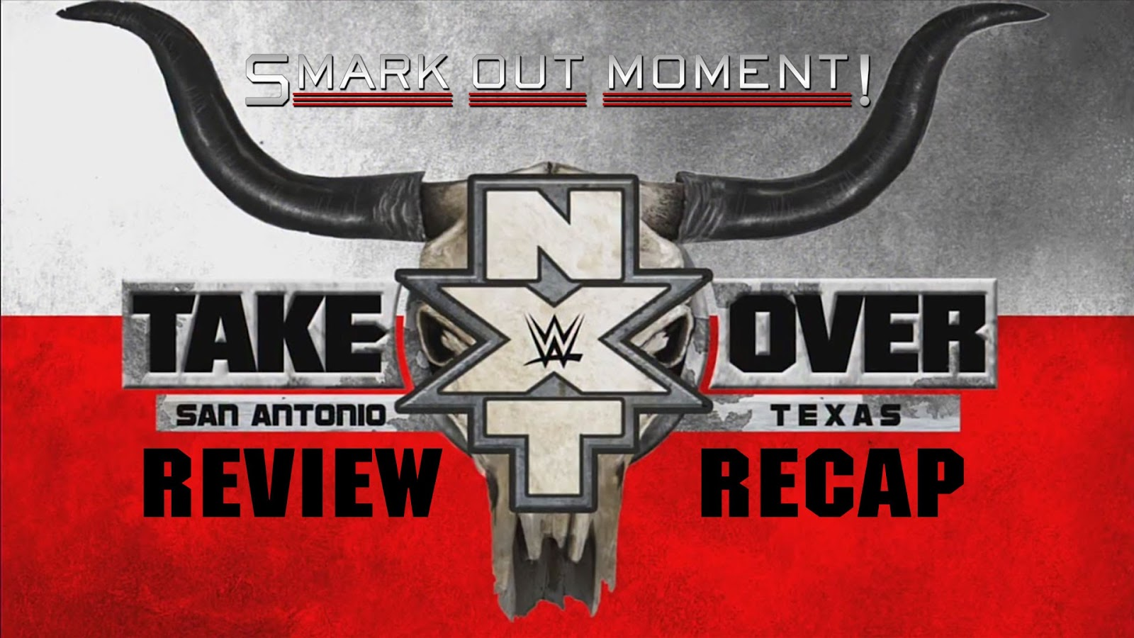 WWE NXT TakeOver: San Antonio Recap and Review Podcast