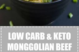 Low Carb & Keto Monggolian Beef