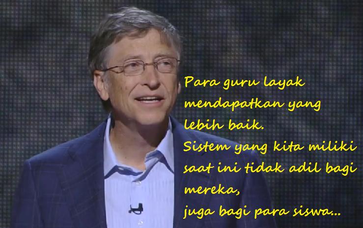Bill Gates: Para Guru Memerlukan Umpan Balik Yang Sesungguhnya