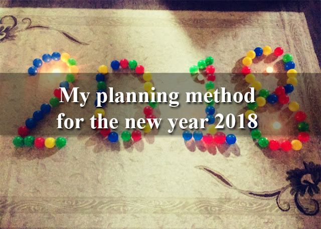 My planning method for the new year 2018