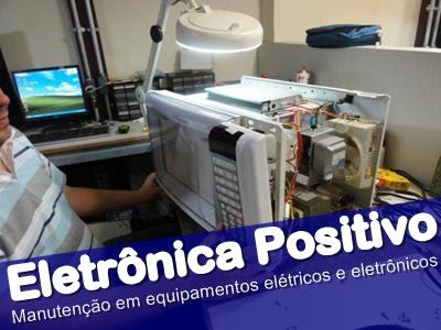 Eletrônica Positivo, manutenção em equipamentos elétricos e eletrônicos