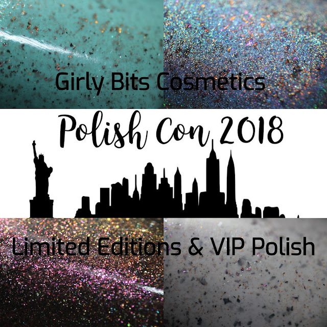 Girly Bits Polish Con Limited Editions 2018 swatches by Streets Ahead Style