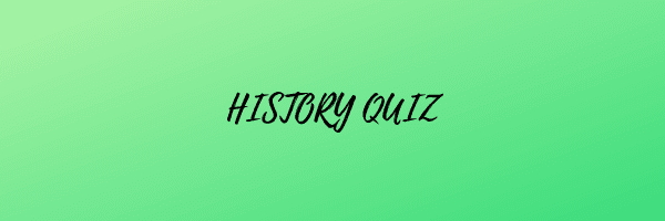 History quiz questions with answers for SSC ,APSC and other Exams