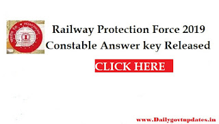 RPF Constable Answer key Released - DailyGovtUpdates.in