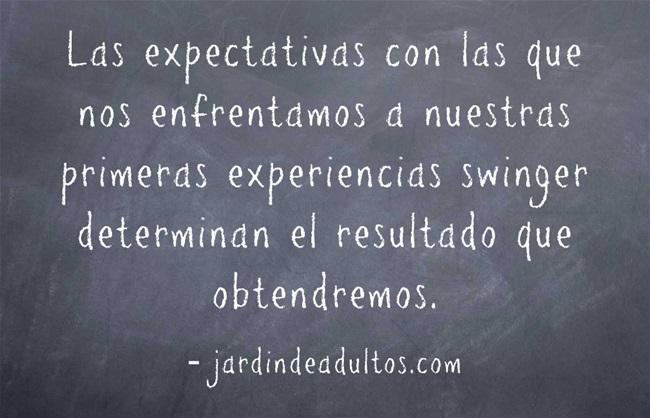 Las expectativas con las que nos enfrentamos a nuestras primeras experiencias swinger determinan el resultado que obtendremos
