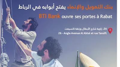 BTI BANK ouvre une nouvelle agence à Rabat