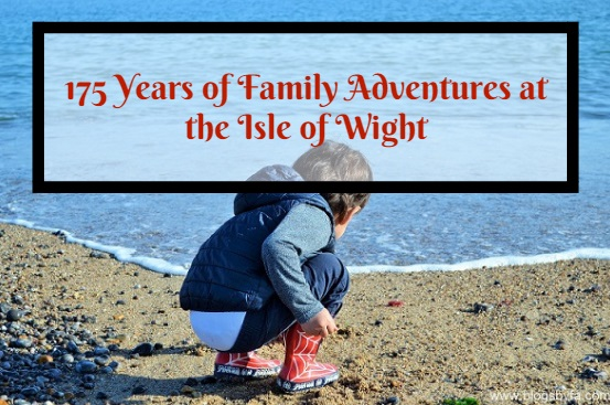 175 Years of Family Adventures at Isle of Wight