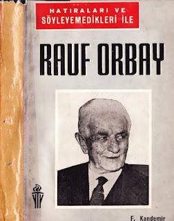 Rauf Orbay - Hatıraları ve Söylemedikleri ile