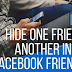 How To Hide A Friend On Facebook