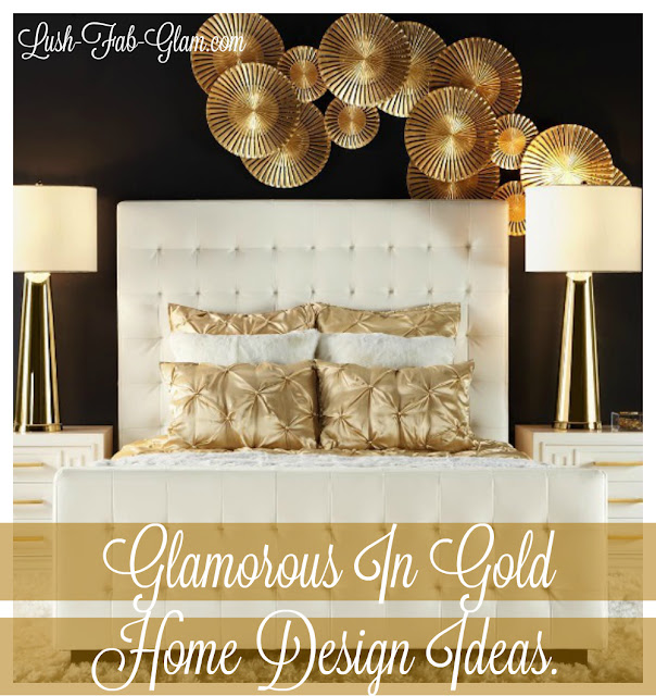 tp://www.lush-fab-glam.com/2016/01/luxury-living-glamorous-in-gold-home-design.html