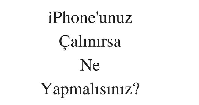 iphone çalınırsa
