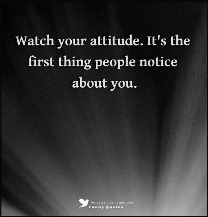 Attitude Quotes And Saying With Images, Pictures, Photos