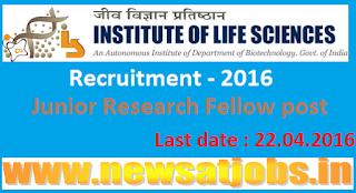 institute+of+life+sciences+recruitment+2016