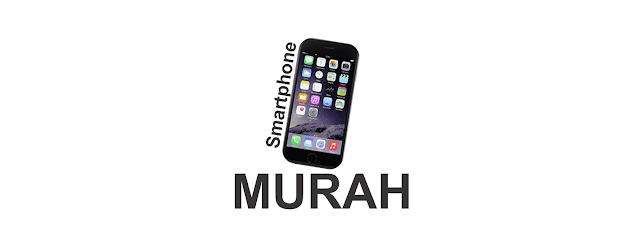 Smartphone Murah Dibawah 2 Jutaan