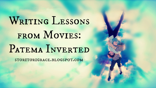 Writing Lessons from Movies: Patema Inverted