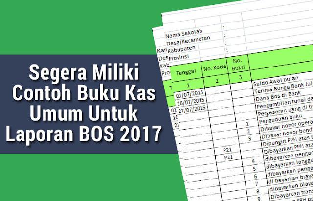 Segera Miliki Contoh Buku Kas Umum Untuk Laporan BOS 2017
