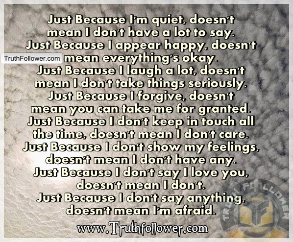 Just Because I Dont Say Anything Quotes. QuotesGram