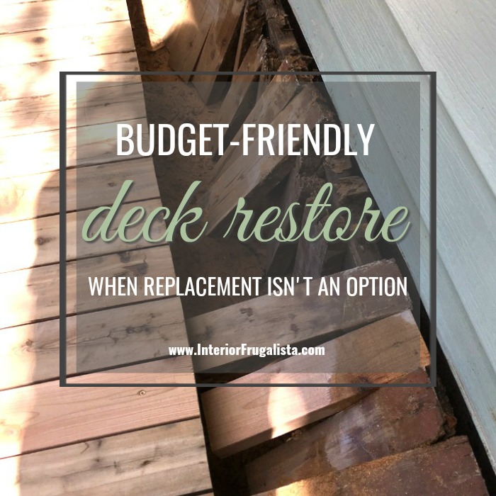 Budget-Friendly Deck Restore