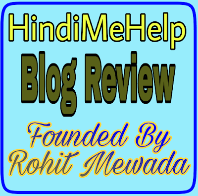 HindiMeHelp Blog Review Founded By Rohit Mewada