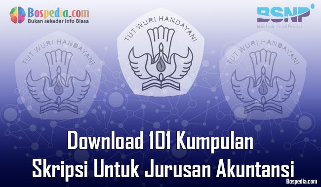 Lengkap Download 101 Kumpulan Skripsi Untuk Jurusan Akuntansi Terbaru Bospedia