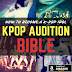 Do you want to be a kpop trainee? Here's the way how to realize your dream!